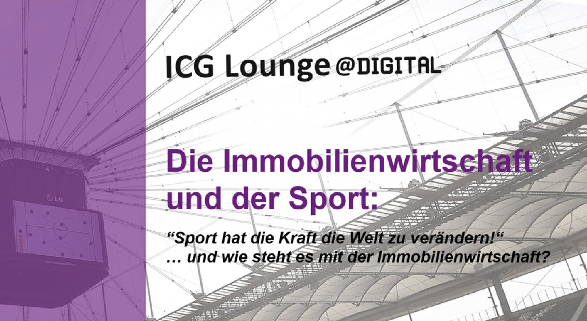 icg-lounge-digital-die-immobilienwirtschaft-und-der-sport