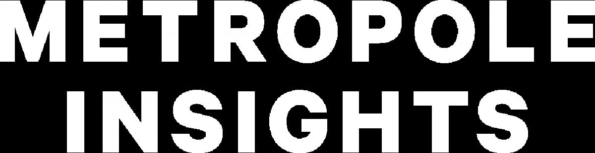 Metropole Insights